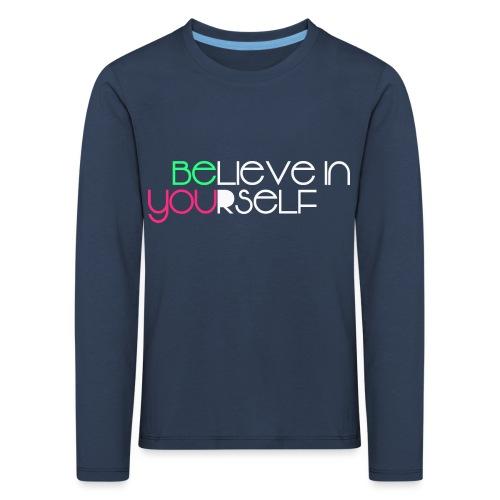 be you - Maglietta Premium a manica lunga per bambini
