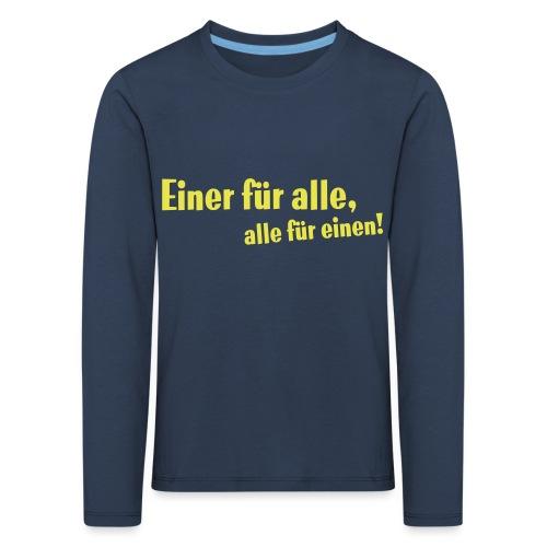 Kinder Kapuzenpullover Einer für alle .... - Kinder Premium Langarmshirt