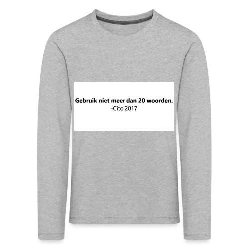 Gebruik niet meer dan 20 woorden - Kinderen Premium shirt met lange mouwen