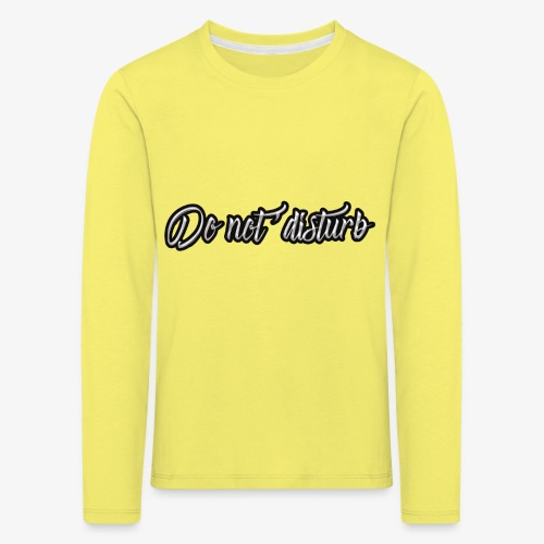 don't disturb - Kids' Premium Longsleeve Shirt