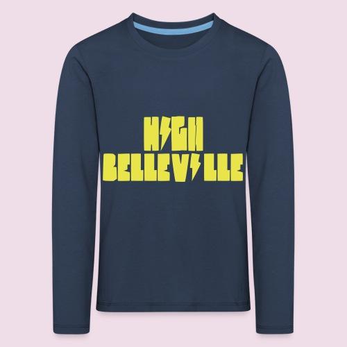 HIGH BELLEVILLE - T-shirt manches longues Premium Enfant