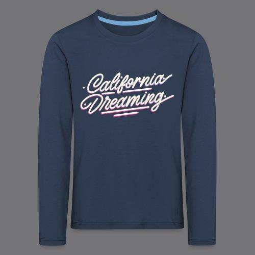 CALIFORNIA DREAMING Vintage Tee Shirt - Kids' Premium Longsleeve Shirt