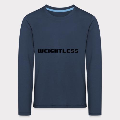 Weightless - Kids' Premium Longsleeve Shirt