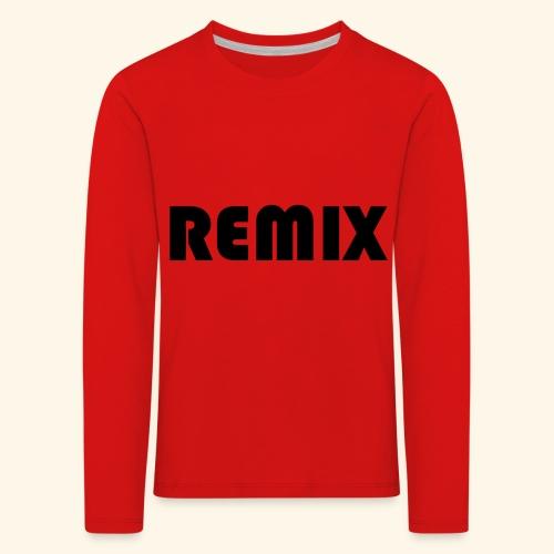 Remix - Camiseta de manga larga premium niño