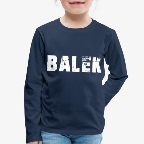 BALEK - T-shirt manches longues Premium Enfant