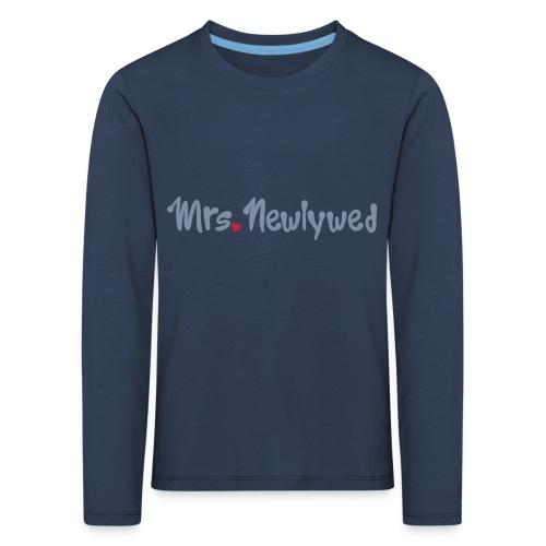 Mrs Newlywed - Kids' Premium Longsleeve Shirt