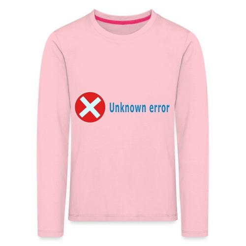 Unkown Error - Lasten premium pitkähihainen t-paita