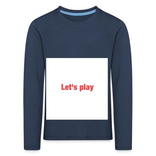 Let's play - Kids' Premium Longsleeve Shirt