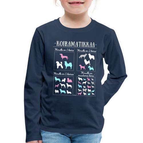 Koiramatikkaa II - Lasten premium pitkähihainen t-paita