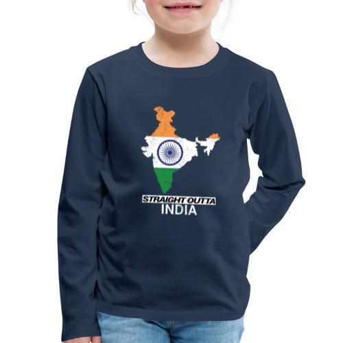 Straight Outta India (Bharat) country map flag - Kids' Premium Longsleeve Shirt