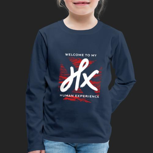 welcome to my human experience - T-shirt manches longues Premium Enfant