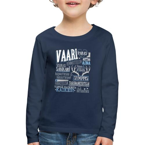 Vaarin Oma Paita V - Lasten premium pitkähihainen t-paita
