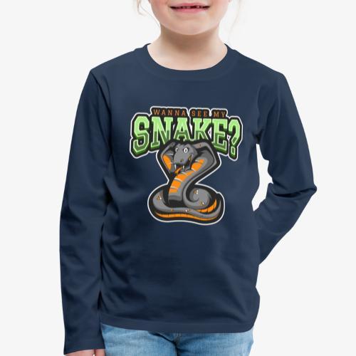 Wanna see my Snake III - Lasten premium pitkähihainen t-paita