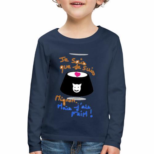 Je sais que je suis mignon, mais j'ai faim ! - T-shirt manches longues Premium Enfant