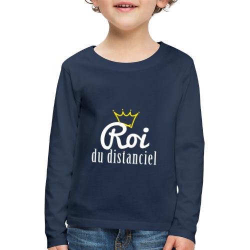 Roi du distanciel - T-shirt manches longues Premium Enfant
