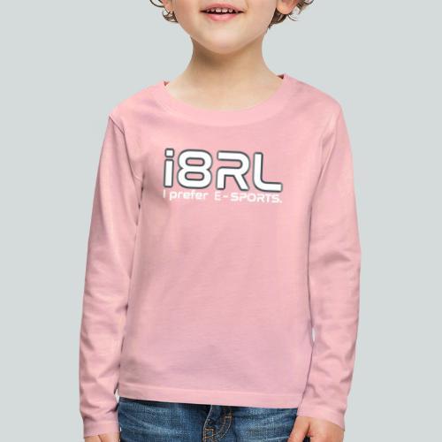 i8RL - I prefer e-sports - T-shirt manches longues Premium Enfant
