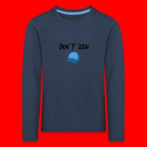 AYungXhulooo - Atlanta Talk - Don't Een Cap - Kids' Premium Longsleeve Shirt