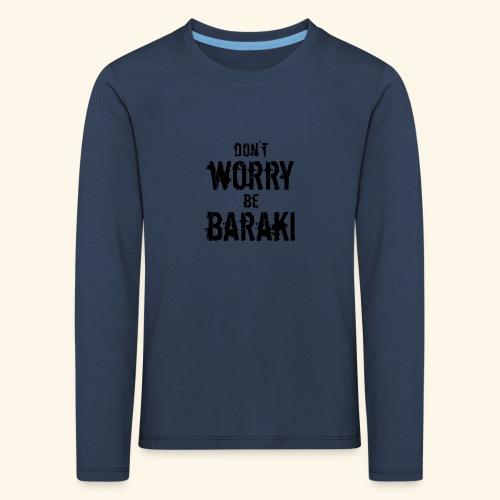 Be Baraki (Noir) - T-shirt manches longues Premium Enfant
