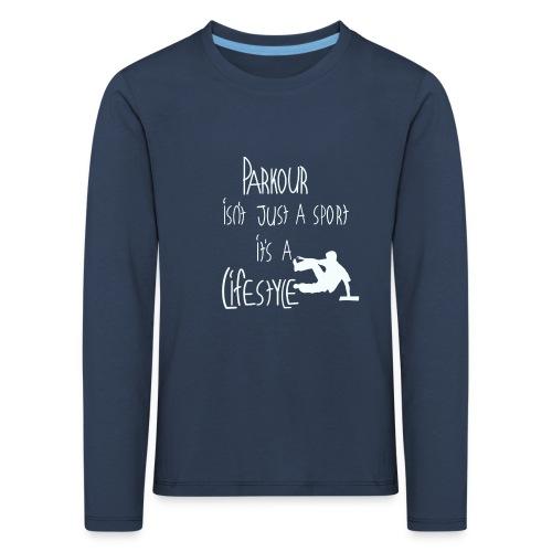 Parkour is life - Kinder Premium Langarmshirt