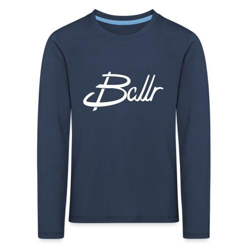 Ballr - Kids' Premium Longsleeve Shirt