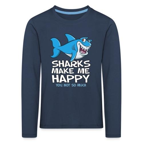 Sharks make me happy - Haifisch - Kinder Premium Langarmshirt