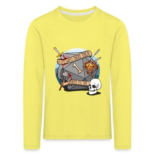 Arvelen kuolen - DND D & D Dungeons and Dragons - Lasten premium pitkähihainen t-paita