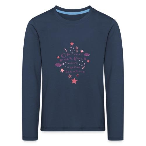 Ch'ui parfois un peu licorne ! - T-shirt manches longues Premium Enfant