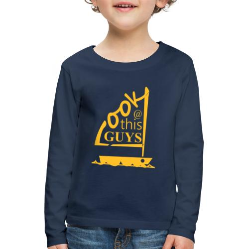 Look At This Guys ! - Kinderen Premium shirt met lange mouwen