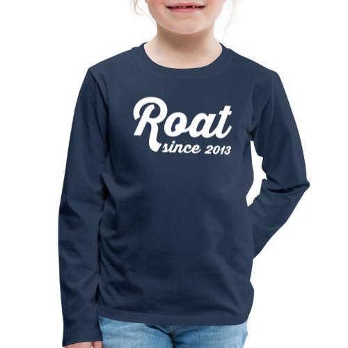 Roat since2013 - Børne premium T-shirt med lange ærmer