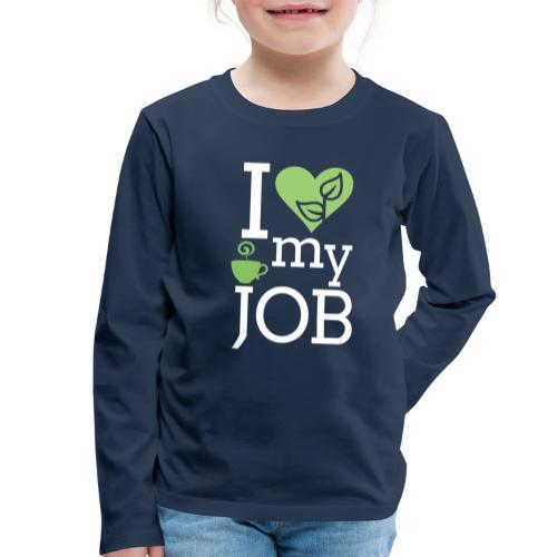 I love my job II - Lasten premium pitkähihainen t-paita