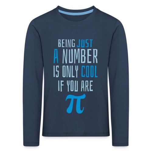 Zahl Pi Geek Spruch - Kinder Premium Langarmshirt
