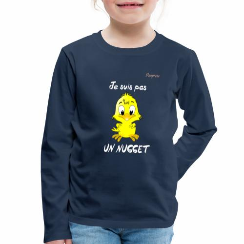 je suis pas un nugget - T-shirt manches longues Premium Enfant