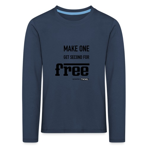 TWINS. make one get second for free - Kinder Premium Langarmshirt