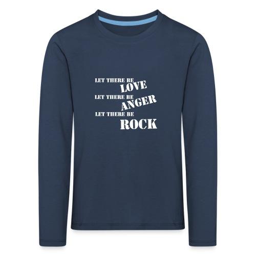 Love Anger Rock - Kids' Premium Longsleeve Shirt