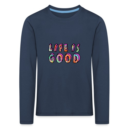 LifeIsGood - Kids' Premium Longsleeve Shirt