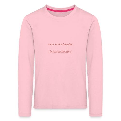 Tu es mon chocolat clair - T-shirt manches longues Premium Enfant