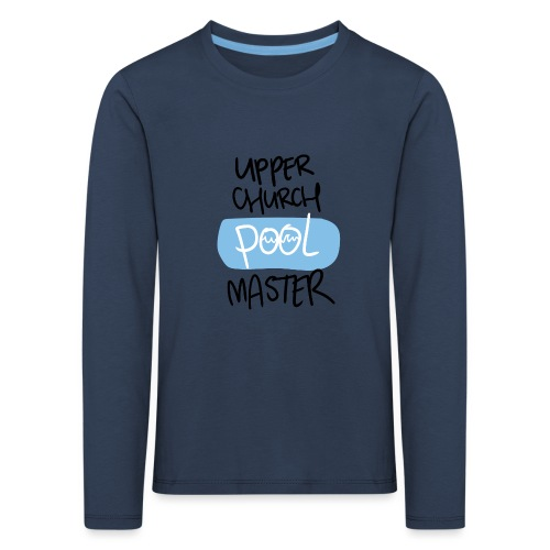 Upper church POOL master - Kinderen Premium shirt met lange mouwen