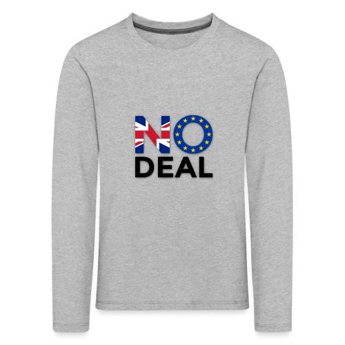 No Deal - Kids' Premium Longsleeve Shirt