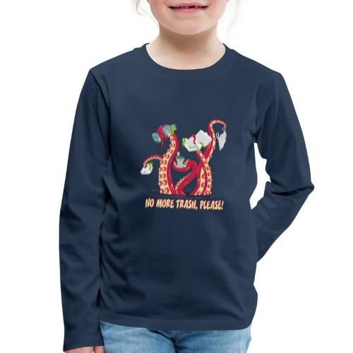 Octopus : No More trash,please! - T-shirt manches longues Premium Enfant