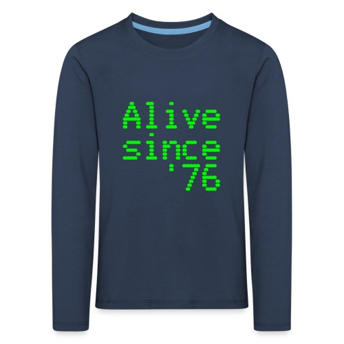 Alive since '76. 40th birthday shirt - Kids' Premium Longsleeve Shirt