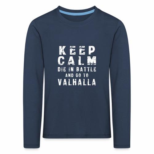 KEEP CALM VALHALLA - Camiseta de manga larga premium niño