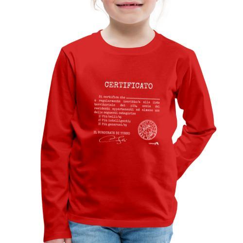 1.07 Certificato Piu Generico B (Aggiungi nome) - Maglietta Premium a manica lunga per bambini