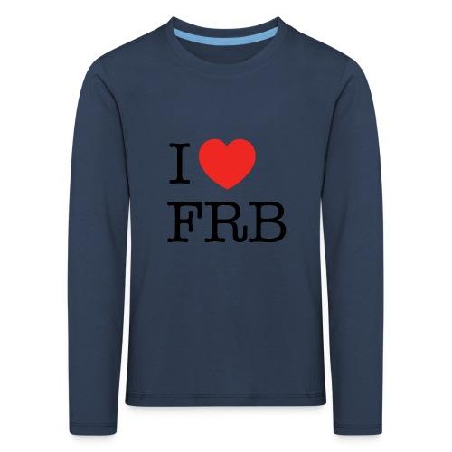 I Love FRB - Børnekollektion - Børne premium T-shirt med lange ærmer