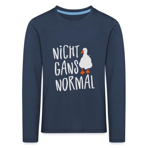 Coole Sprüche - Nicht normal Gans Wortspiel - Kinder Premium Langarmshirt