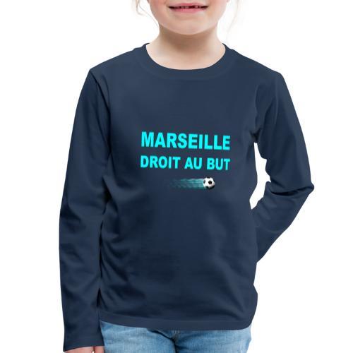 MARSEILLE DROIT AU BUT - T-shirt manches longues Premium Enfant