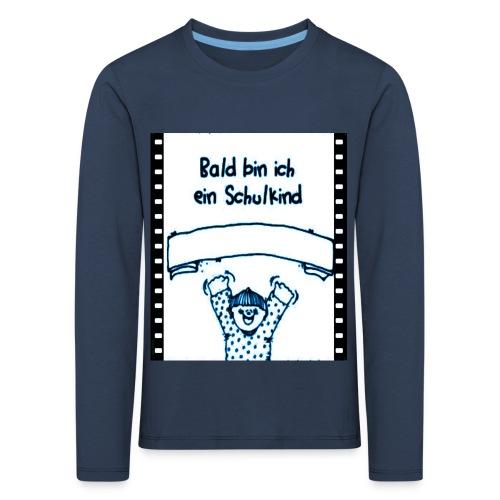 Schulanfang - Kinder Premium Langarmshirt