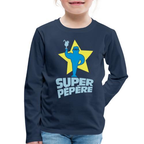 SUPER PÉPÈRE - T-shirt manches longues Premium Enfant