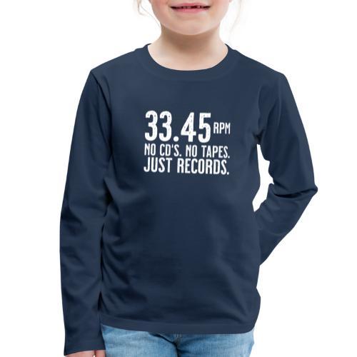 Vinyl T-Shirt | 33.45 rpm - Kinder Premium Langarmshirt