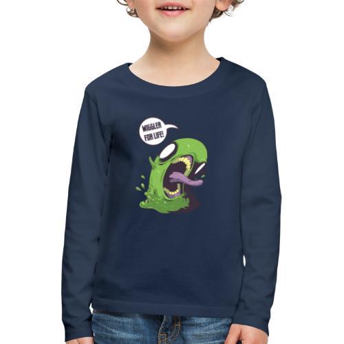 Wiggler For Life - Kids' Premium Longsleeve Shirt