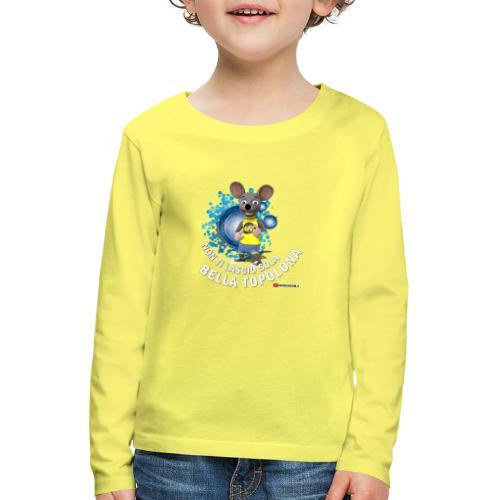 Bella Topolona testo Bianco - Maglietta Premium a manica lunga per bambini
